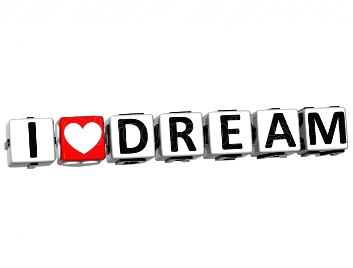 3D I Love Dream Button Click Here Block Text