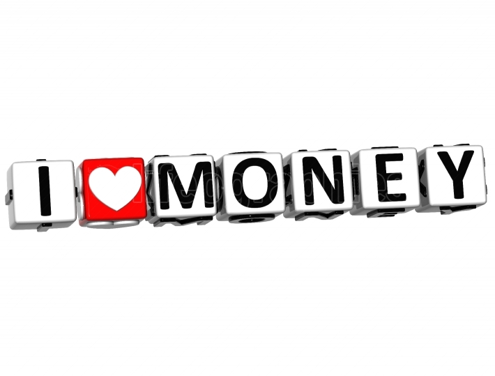 3D I Love Money Button Click Here Block Text