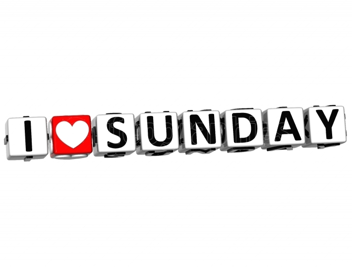 3D I Love Sunday Button Click Here Block Text