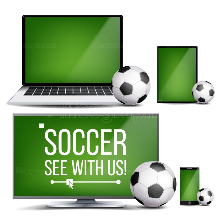 Soccer Application Vector  Field, Soccer Ball  Online Stream, Bookmaker, Sport Game App  Banner Design Element  Live Match  Monitor, Laptop, Touch Tablet, Mobile Smart Phone  Realistic Illustration
